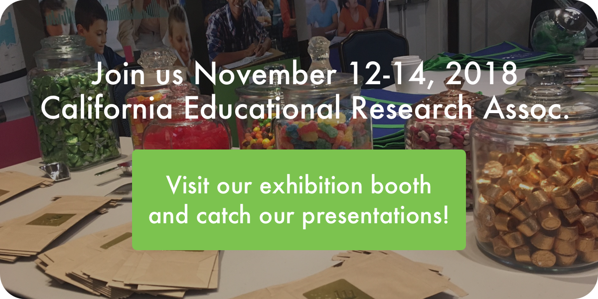 Meet us at the California Educational Research Association 2018
